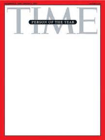 time magazine person of the year cover template you are the person of the year flickr photo