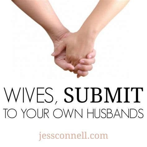 submit your submit to your own husbands jessconnell