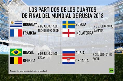 cuartos de final as 237 quedan los cuartos de final del mundial de rusia 2018
