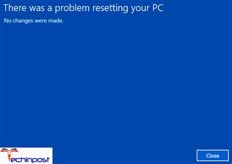 windows resetting error fixed there was a problem resetting your pc windows