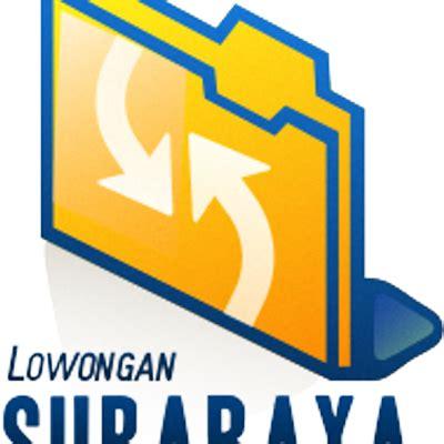 Lowongan Surabaya lowongan surabaya lowongansby