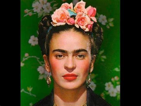 imágenes de la vida de frida kahlo la vida de frida kahlo mundo mujer youtube