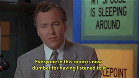 everyone in this room is now dumber top 10 gifs about billy quotes quotes