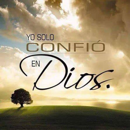 Imagenes De Dios Solo En Ti Confio   yo solo confio en dios imagenes cristianas gratis para