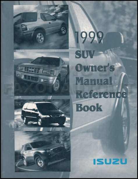 auto repair manual online 1999 isuzu hombre space seat position control 1999 isuzu suv owner s manual original rodeo trooper amigo hombre oasis vehicross