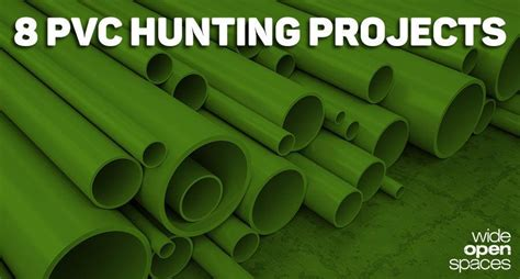 diy outdoorsman projects 8 simple pvc projects for the resourceful