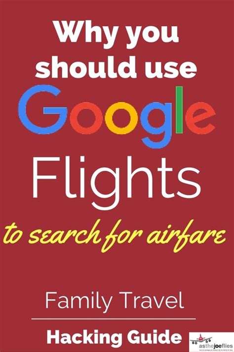 family travel hacking guide 10 using flights to search airfare asthejoeflies