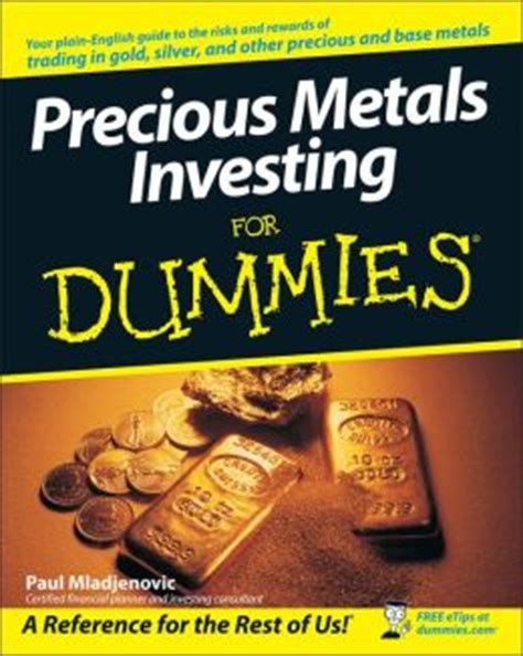 investing in your 20s and 30s for dummies for dummies business personal finance books precious metals investing for dummies by paul mladjenovic