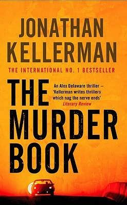 the trouble with murder books the murder book alex delaware 16 by jonathan kellerman
