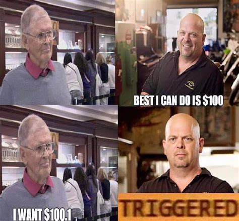 Pawn Star Meme - pawn stars triggered comics know your meme