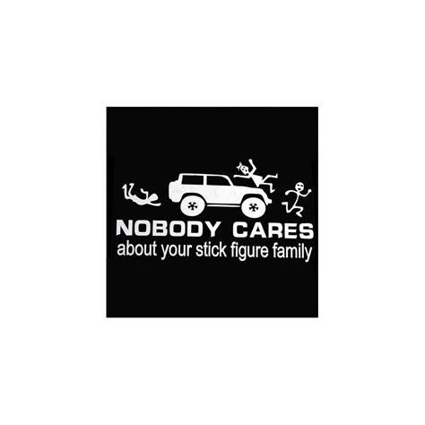 Sticker Nobody Cares About Your Stick Figure Family Sticker Quot Nobody Cares About Your Stick Figure Family