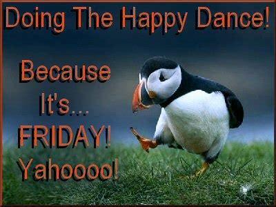 karma   happy dance   friday yahooooo