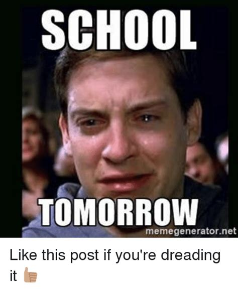 School Tomorrow Meme - 25 best memes about school tomorrow school tomorrow memes