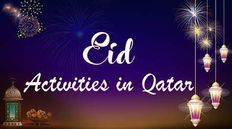 eid al fitr activities marhaba qatar