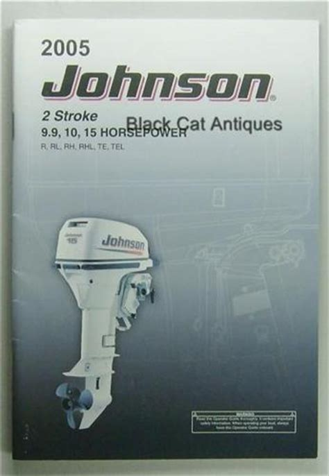 old boat owners manuals original 2005 johnson 2 stroke 9 9 10 15 hp outboard