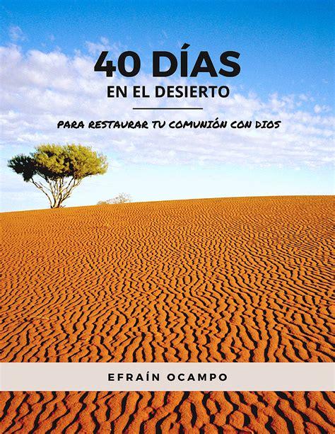 libro arde el desierto para ponerte a cuentas con dios restauraci 243 n personal