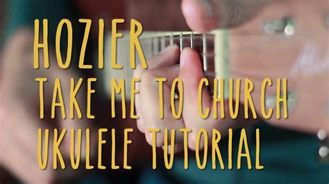 ukulele tutorial take me to church hozier take me to church ukulele sprout cover