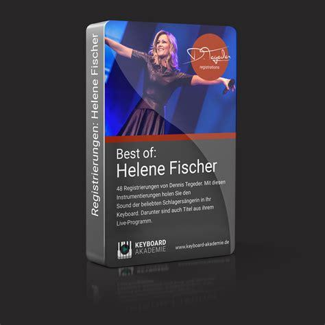 best of helene fischer best of helene fischer keyboard akademie