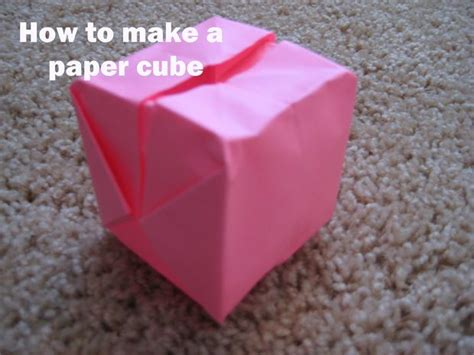 How To Make A Cube Of Paper - how to make a 3d paper cube