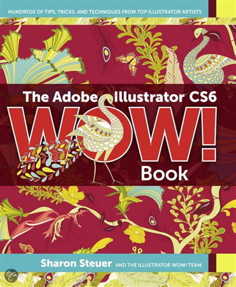 Adobe Illustrator Cs6 Wow Book | bol com the adobe illustrator cs6 wow book sharon