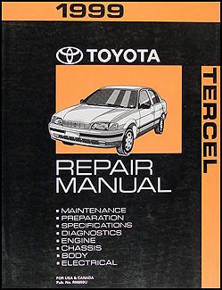 what is the best auto repair manual 1999 lotus esprit engine control 1999 toyota tercel repair shop manual original