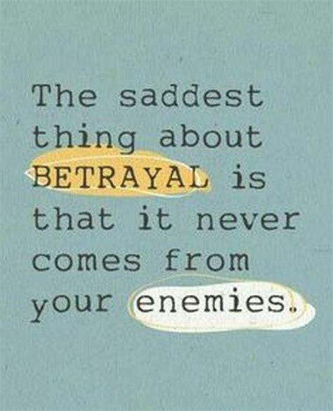 Betrayal Quotes Quotes About Betrayal And Hurt Quotesgram