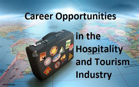 Opportunity For Mba In Tourism And Hospitality Management by Career Opportunities In The Hospitality And Tourism