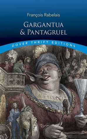 gargantua pantagruel gargantua and pantagruel by fran 231 ois rabelais
