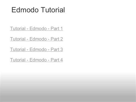edmodo tutorial for parents edmodo