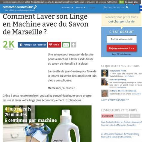 Comment Laver Du by Comment Laver Linge En Machine Avec Du Savon De