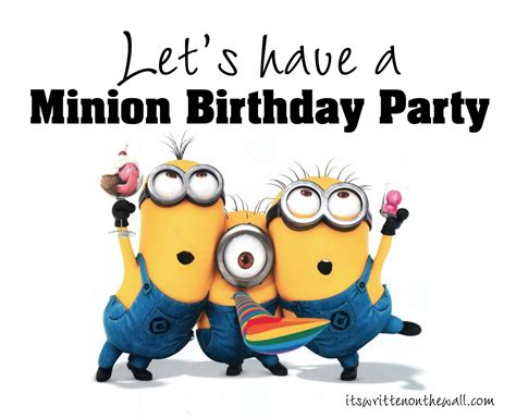 Birthday Themes Minions | it s written on the wall despicable me minions birthday