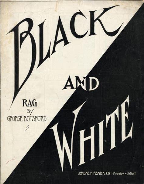 Black And White Black And White Rag