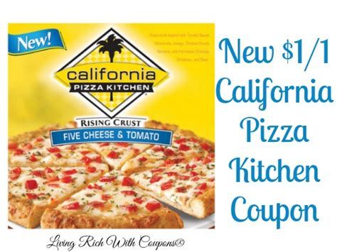 california pizza kitchen coupon 1 00 off california
