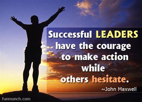 john maxwell quotes  courage quotesgram
