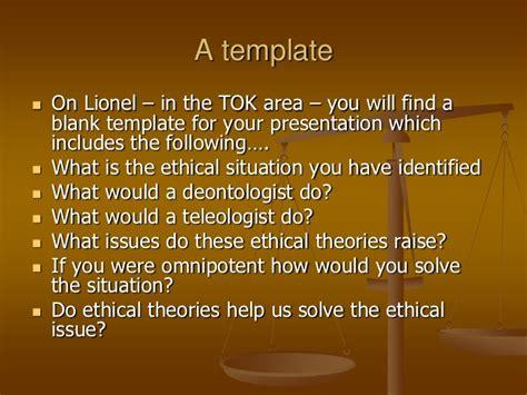 tok presentation template tok ethicscsession1pp