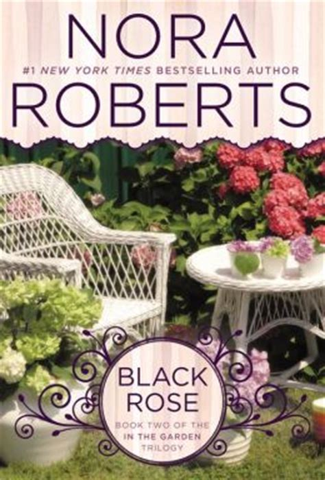 black in the garden trilogy by nora
