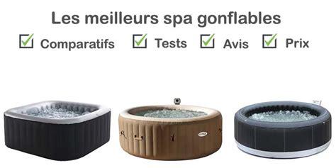 Spa Gonflable Prix by Meilleur Spa Gonflable Test Comparatif Avis Prix
