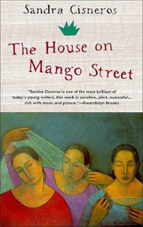 the house on mango street by sandra cisneros content quot library quot books the house on mango street by sandra