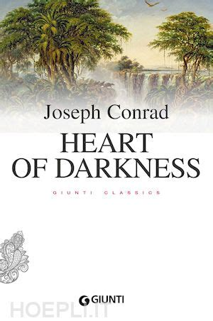 libro the heart of darkness heart of darkness conrad joseph giunti editore libro hoepli it
