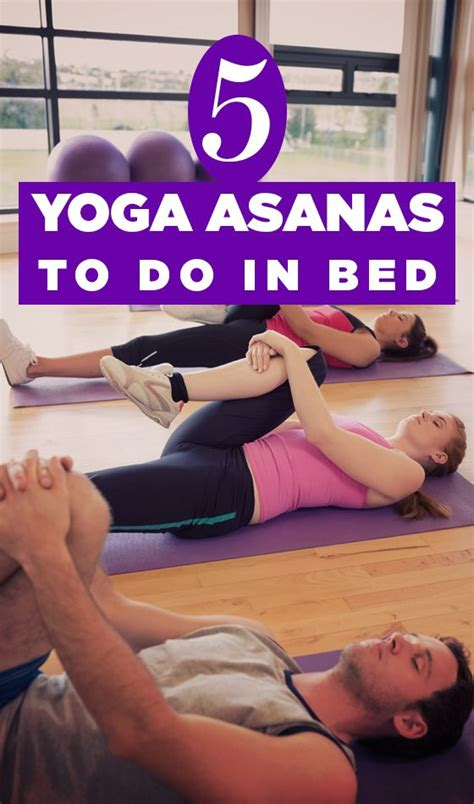 yoga in bed best 20 yoga in bed ideas on pinterest bed yoga lower
