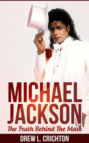 celebrity biography books list michael jackson the truth behind the mask by drew l
