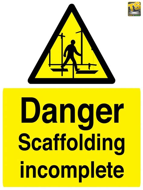 scaffolding incomplete warning sign