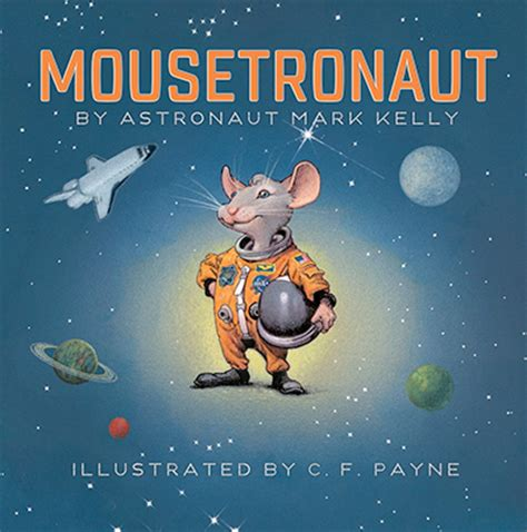 space picture books mousetronaut children s book series
