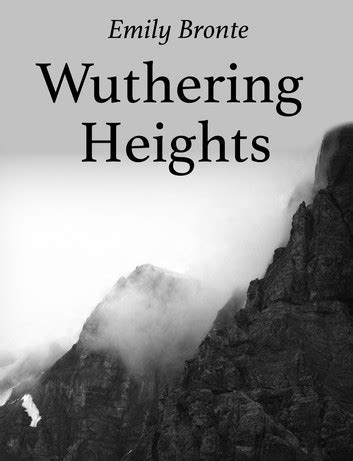 Wuthering Heights Emily Bront Ebook wuthering heights ebook by emily bronte 1230001031669
