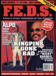 Frank Lucas And Nicky Barnes F E D S Magazine Issue 19 Leroy Nicky Barnes Alpo