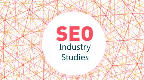 Search Engine Optimization Studies Most Important Ranking Factors According To Seo Industry Studies