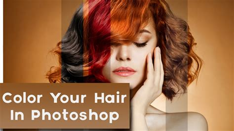 how to change your hair color how to change hair color in photoshop get different