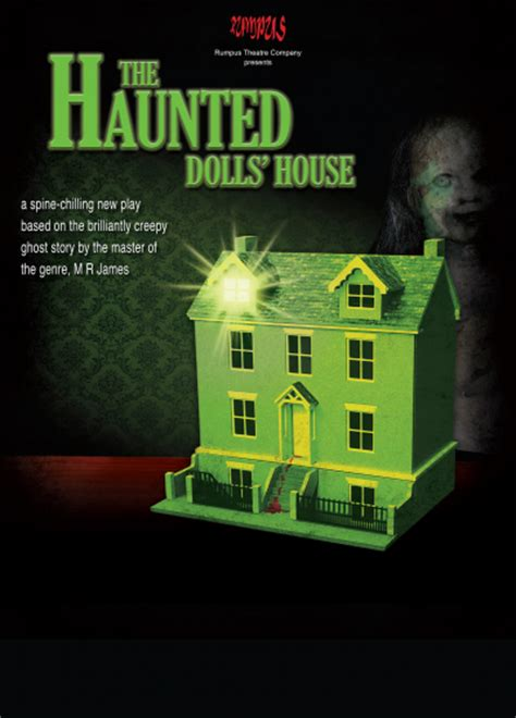 the haunted dolls house the haunted doll s house derby live