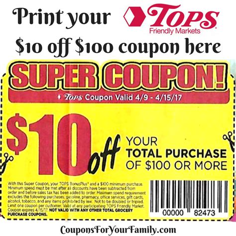 Tops Grocery Coupons Printable | print your tops markets coupon for 10 off 100 purchase
