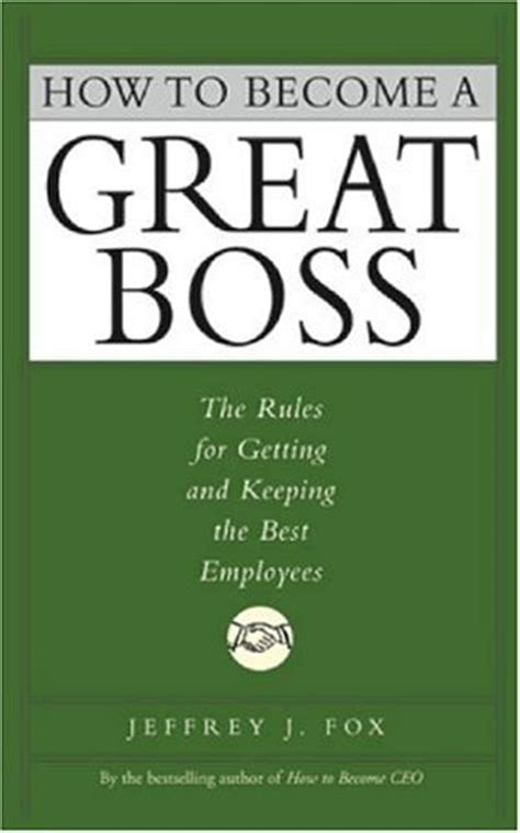 how to become a best how to be a good boss qualities of a perfect manager to